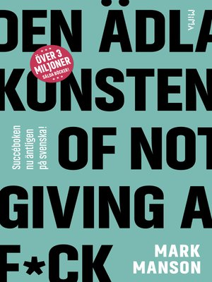 cover image of Den ädla konsten of Not Giving a F*ck