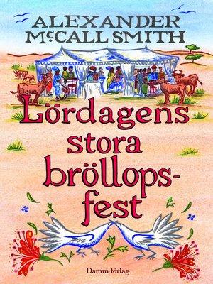 cover image of Lördagens stora bröllopsfest
