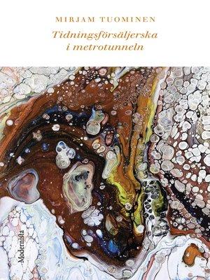 cover image of Tidningsförsäljerska i metrotunneln