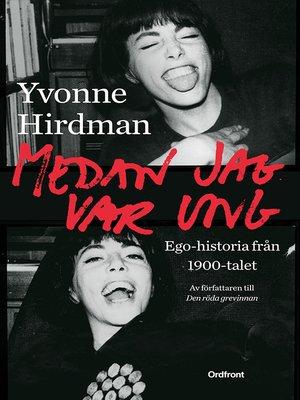 cover image of Medan jag var ung