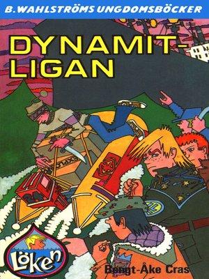 cover image of Löken 5--Dynamit-ligan