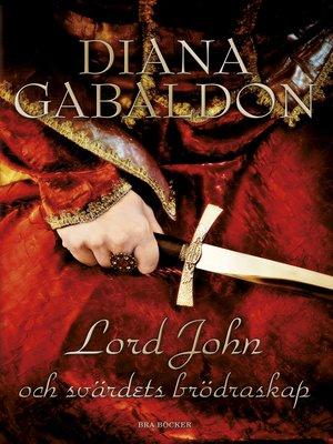 cover image of Lord John och svärdets brödraskap