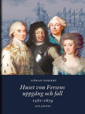 cover image of Huset von Fersens uppgång och fall
