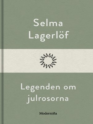cover image of Legenden om julrosorna