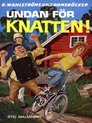 cover image of Knatten 11--Undan för Knatten!