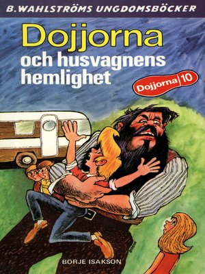 cover image of Dojjorna 9--Dojjorna och husvagnens hemlighet