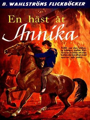 cover image of Annika 1--En häst åt Annika
