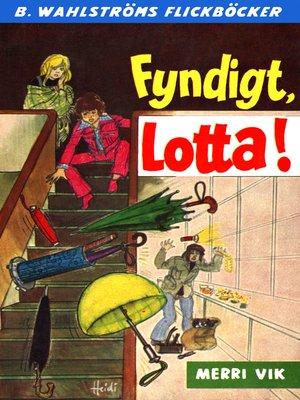 cover image of Lotta 33--Fyndigt, Lotta!