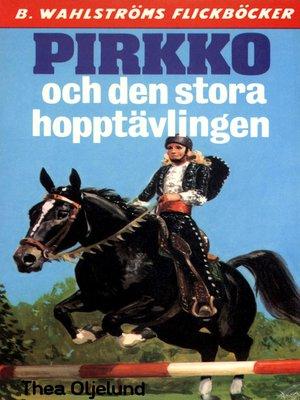 cover image of Pirkko 15--Pirkko och den stora hopptävlingen