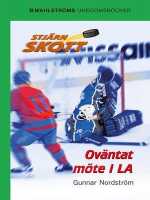 cover image of Stjärnskott 22--Oväntat möte i LA