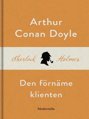 cover image of Den förnäme klienten (En Sherlock Holmes-novell)
