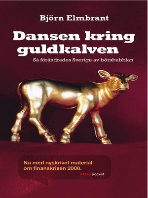 cover image of Dansen kring guldkalven