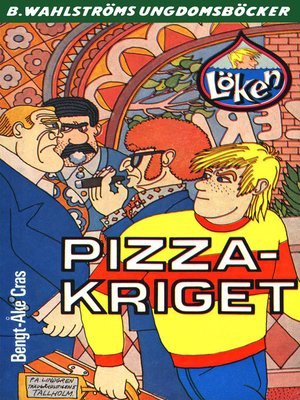 cover image of Löken 1--Pizza-kriget