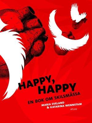 cover image of Happy, happy