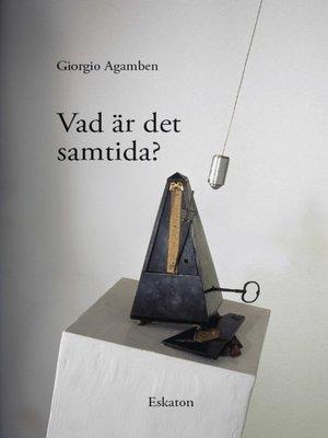 cover image of Vad är det samtida?