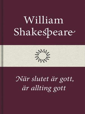 cover image of När slutet är gott, är allting gott