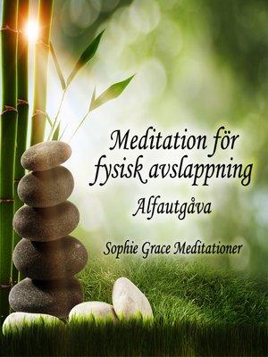 cover image of Meditation för fysisk avslappning