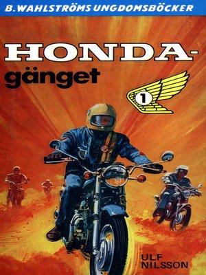 cover image of Honda-gänget 1--Honda-gänget