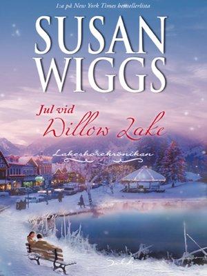 cover image of Jul vid Willow Lake