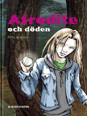 cover image of Afrodite och döden