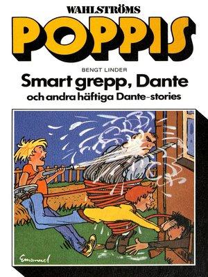 cover image of Dante 28--Smart grepp, Dante och andra häftiga Dante-stories