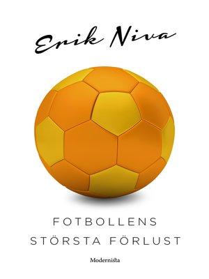 cover image of Fotbollens största förlust
