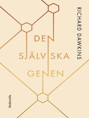 cover image of Den själviska genen