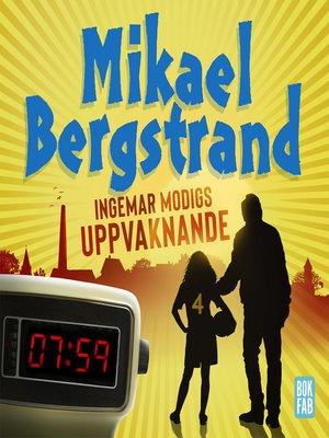 cover image of Ingemar Modigs uppvaknande