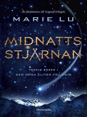 cover image of Midnattsstjärnan (Tredje boken i Den unga eliten-trilogin)