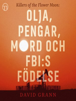 cover image of Olja, pengar, mord och FBI