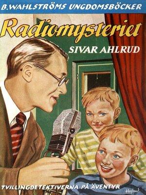 cover image of Tvillingdetektiverna 3--Radio-mysteriet