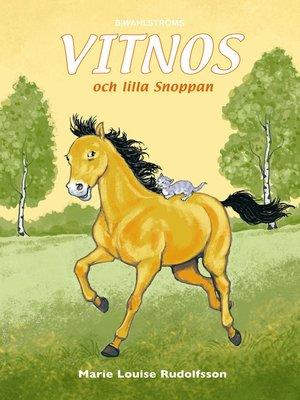 cover image of Vitnos 19--Vitnos och lilla Snoppan