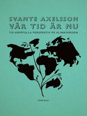 cover image of Vår tid är nu