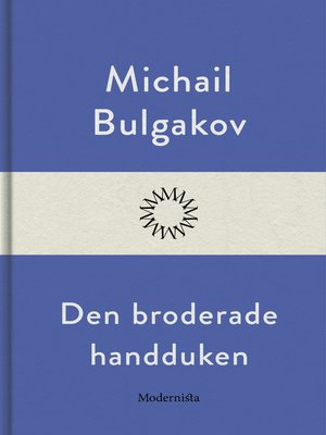 cover image of Den broderade handduken