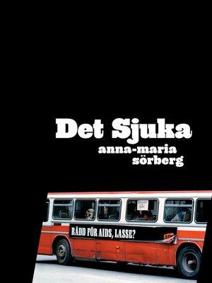 cover image of Det sjuka
