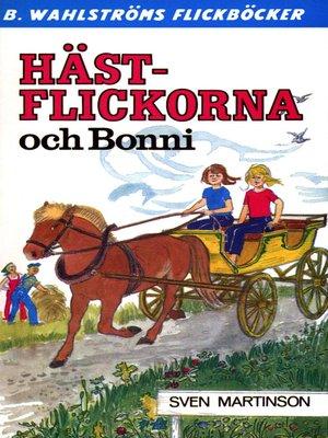cover image of Hästflickorna 3--Hästflickorna och Bonni