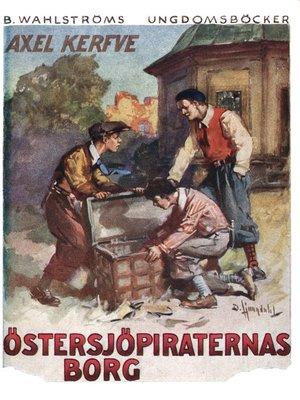 cover image of Östersjöpiraternas borg--ungdomsberättelse från Vikbolandet