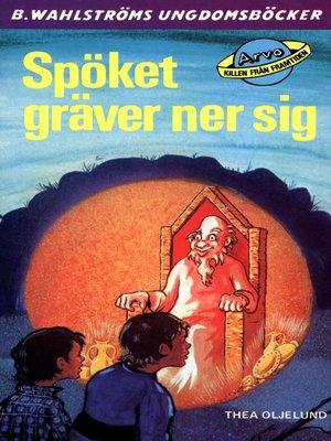 cover image of Arvo, killen från framtiden 16--Spöket gräver ner sig