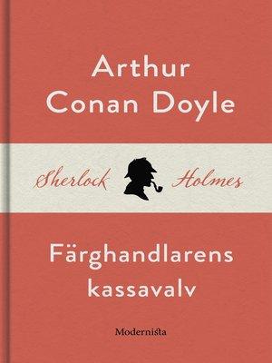 cover image of Färghandlarens kassavalv (En Sherlock Holmes-novell)