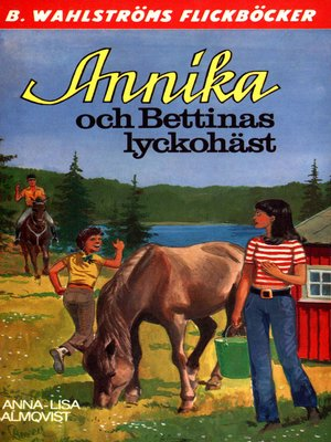cover image of Annika 14--Annika och Bettinas lyckohäst