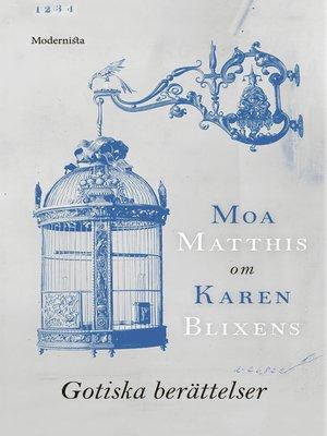 cover image of Om Gotiska berättelser av Karen Blixen