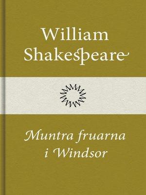 cover image of Muntra fruarna i Windsor
