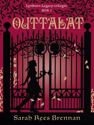 cover image of Outtalat (Lynburn Legacy-trilogin del 1)