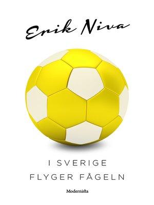 cover image of I Sverige flyger fågeln