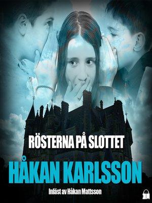 cover image of Rösterna på slottet