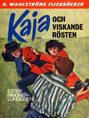 cover image of Kaja 7--Kaja och viskande rösten