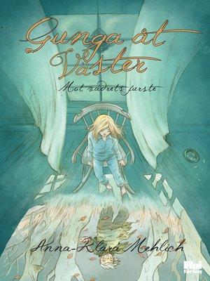 cover image of Gunga åt Väster--Mot Vädrets furste