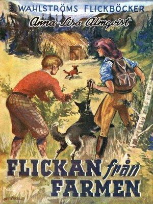 cover image of Flickan från farmen
