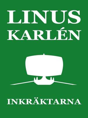 cover image of Inkräktarna