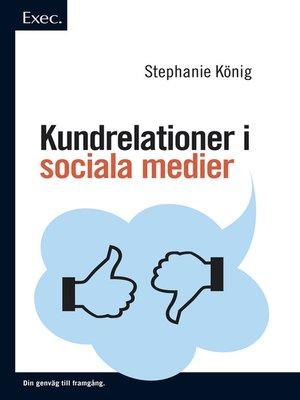 cover image of Kundrelationer i sociala medier, Exec